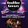BOULDER GREASY & CLOSE THE DOOR