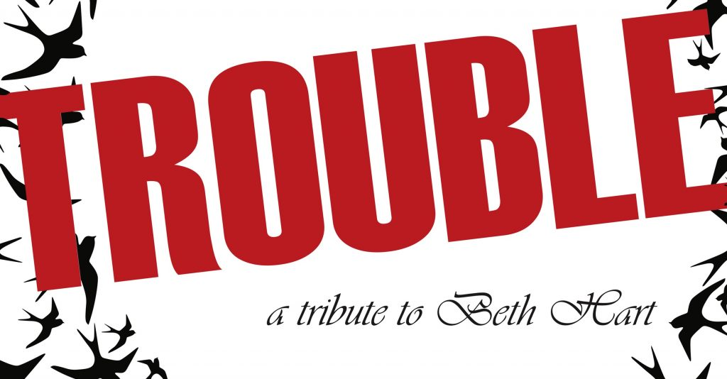 Trouble A Tribute to Beth Hart @ Plock